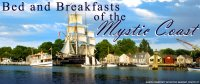 Bed and Breakfasts of the Mystic Coast